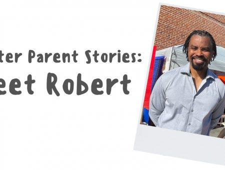 Foster Parent Stories: Meet Robert