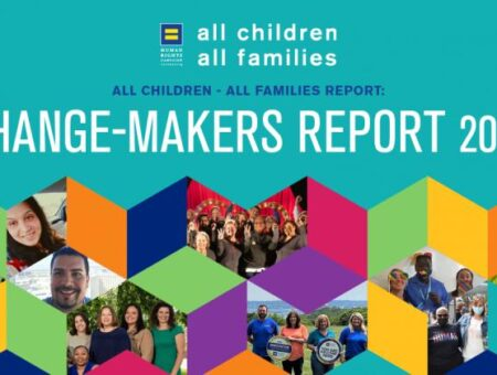 Extraordinary Families Recognized by Human Rights Campaign Foundation for LGBTQ-Inclusion Efforts